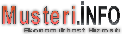 Musteri.info | Hosting,Ekonomikhost,Hostingal,Hostgrup, Linux Hosting,Windows Hosting,Sanal Sunucu,mail Server